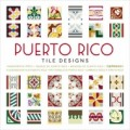 PUERTO RICO TILE DESIGNS + CD