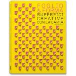 FOGLIO & FORMA. SUPERFICI CREATIVE CON LA CARTA